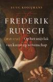Frederik Ruysch (1638-1731). Biografie