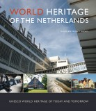 WORLD HERITAGE OF THE NETHERLANDS – Marjolein van Rotterdam