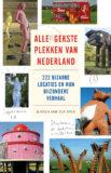 ALLE GEKSTE PLEKKEN VAN NEDERLAND  – Jeroen van der Spek