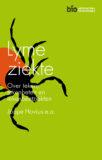 LYMEZIEKTE – Joppe Hovius e.a. – Stichting Biowetenschappen en Maatschappij. Verschijnt april 2021