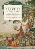 BRAZILIË ZIEN ZONDER DE OCEAAN OVER TE STEKEN – Michiel Roscam Abbing. Verschijnt februari 2021