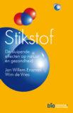 STIKSTOF – Jan Willem Erisman & Wim de Vries – Stichting Biowetenschappen en Maatschappij, verschijnt november 2021