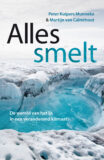 ALLES SMELT – Peter Kuipers Munneke & Martijn van Calmthout, verschijnt september 2021